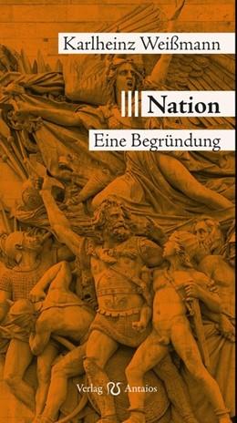 Abbildung von Weißmann | Nation | 1. Auflage | 2020 | beck-shop.de