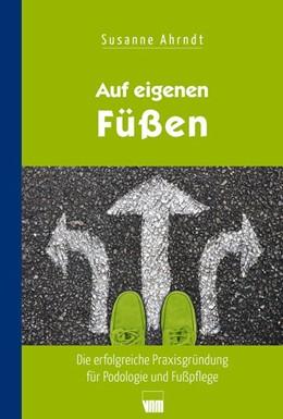 Abbildung von Ahrndt | Auf eigenen Füßen | 2. Auflage | 2020 | beck-shop.de