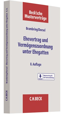 Abbildung von Brambring / Dorsel | Ehevertrag und Vermögenszuordnung unter Ehegatten | 8. Auflage | 2021 | beck-shop.de