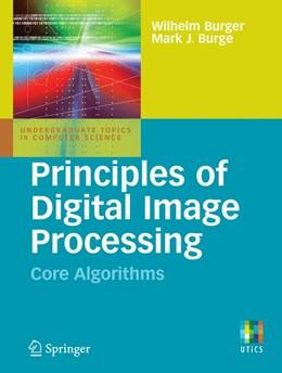 Abbildung von Burger / Burge | Principles of Digital Image Processing | 2009 | Core Algorithms