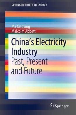 Abbildung von Xiaoying / Abbott   China's Electricity Industry   1. Auflage   2020   beck-shop.de
