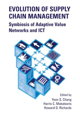 Abbildung von Yoon Seok Chang / Makatsoris / Richards | Evolution of Supply Chain Management | 2004 | Symbiosis of Adaptive Value Ne...
