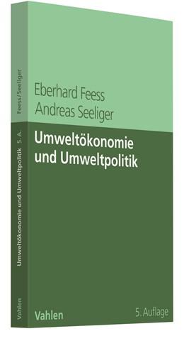 Abbildung von Feess / Seeliger | Umweltökonomie und Umweltpolitik | 5. Auflage | 2021 | beck-shop.de