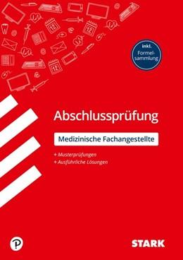 Abbildung von Hartl / Schmied   STARK Abschlussprüfung - Medizinische Fachangestellte   1. Auflage   2020   beck-shop.de