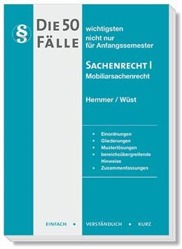 Abbildung von Hemmer / Wüst   Die 50 wichtigsten Fälle Sachenrecht I   10. Auflage   2020   beck-shop.de