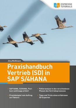 Abbildung von Weißmann | Praxishandbuch Vertrieb (SD) in SAP S/4HANA | 1. Auflage | 2020 | beck-shop.de