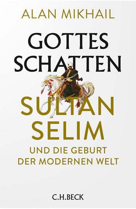 Cover: Alan Mikhail, Gottes Schatten
