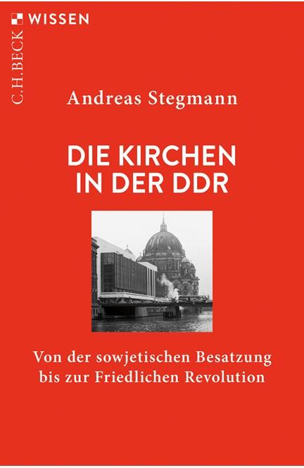 Cover: Andreas Stegmann, Die Kirchen in der DDR