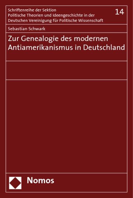 Abbildung von Schwark | Zur Genealogie des modernen Antiamerikanismus in Deutschland | 2008