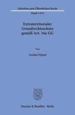 Abbildung von Dippel | Extraterritorialer Grundrechtsschutz gemäß Art. 16a GG | 1. Auflage | 2020 | beck-shop.de
