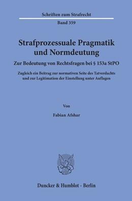 Abbildung von Afshar   Strafprozessuale Pragmatik und Normdeutung.   1. Auflage   2020   beck-shop.de