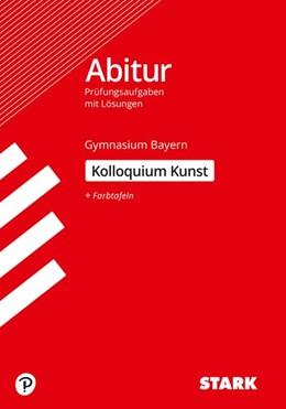 Abbildung von STARK Kolloquiumsprüfung Bayern - Kunst | 1. Auflage | 2020 | beck-shop.de