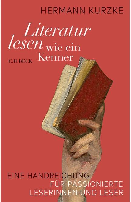 Cover: Hermann Kurzke, Literatur lesen wie ein Kenner