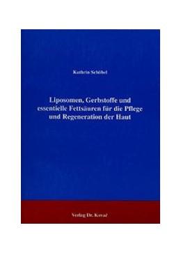 Abbildung von Schöbel | Liposomen, Gerbstoffe und essentielle Fettsäuren für die Pflege und Regeneration der Haut | 1996