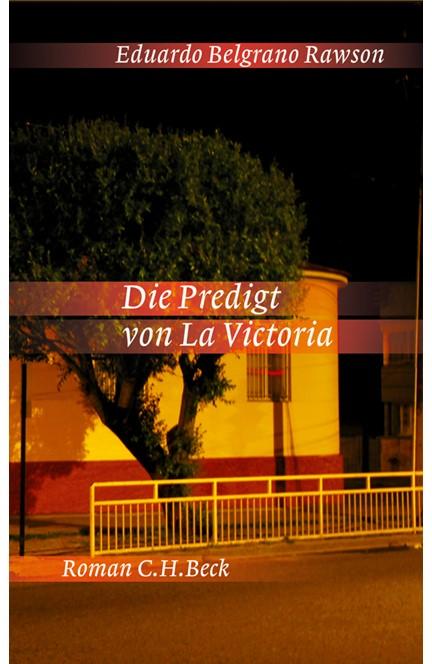 Cover: Eduardo Belgrano Rawson, Die Predigt von La Victoria