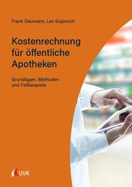 Abbildung von Daumann / Esipovich | Kostenrechnung für öffentliche Apotheken | 1. Auflage | 2020 | beck-shop.de