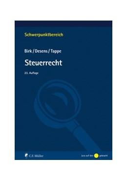Abbildung von Birk / Desens | Steuerrecht | 23. Auflage | 2020 | beck-shop.de