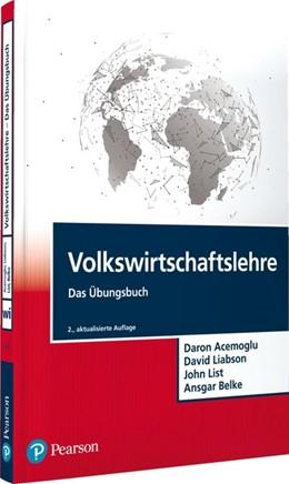 Abbildung von Acemoglu / Laibson | Volkswirtschaftslehre - Das Übungsbuch | 2. Auflage | 2020 | beck-shop.de