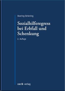 Abbildung von Doering-Striening | Der Sozialhilferegress bei Erbfall und Schenkung | 2. Auflage | 2021 | beck-shop.de