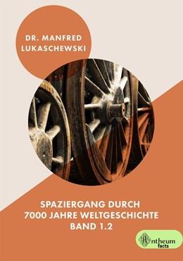 Abbildung von Lukaschewski | Spaziergang durch 7000 Jahre Weltgeschichte | 1. Auflage | 2020 | beck-shop.de