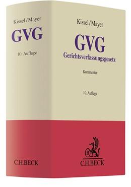 Abbildung von Kissel / Mayer | Gerichtsverfassungsgesetz: GVG | 10. Auflage | 2021 | beck-shop.de