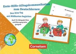Abbildung von Deutsch lernen mit Fotokarten - Kita / Erste-Hilfe-Alltagskommunikation zum Deutschlernen: Den Kita-Tag mit Bildkarten begleiten | 1. Auflage | 2017 | beck-shop.de