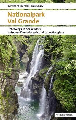 Abbildung von Herold / Shaw | Nationalpark Val Grande | 5. Auflage | 2020 | beck-shop.de