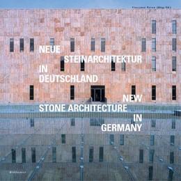 Abbildung von Pavan | Neue Steinarchitektur in Deutschland / New Stone Architecture in Germany | 2005