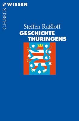 Abbildung von Raßloff, Steffen | Geschichte Thüringens | 2010 | 2616