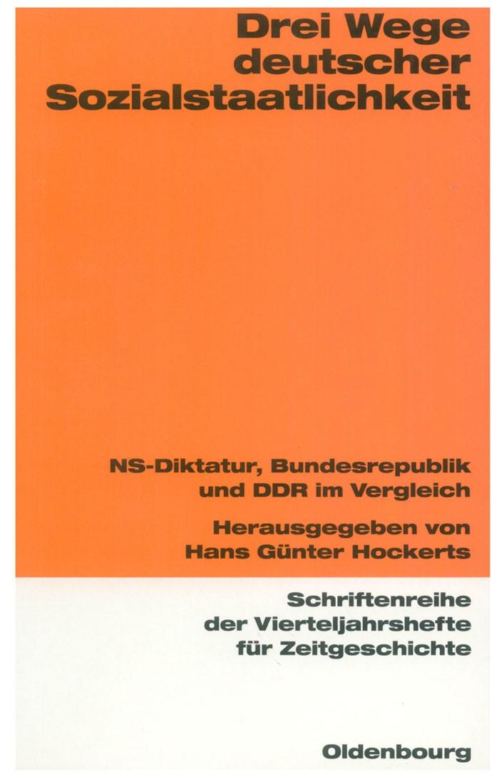 Abbildung von Hockerts | Drei Wege deutscher Sozialstaatlichkeit | 1998