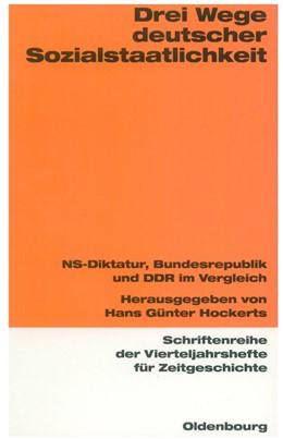 Abbildung von Hockerts | Drei Wege deutscher Sozialstaatlichkeit | 1998 | NS-Diktatur, Bundesrepublik un... | 76