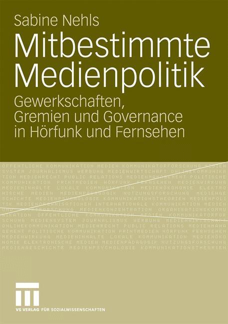 Abbildung von Nehls | Mitbestimmte Medienpolitik | 2009