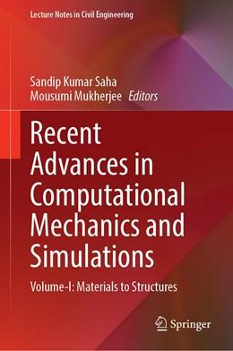 Abbildung von Saha / Mukherjee | Recent Advances in Computational Mechanics and Simulations: Volume-I: Materials to Structures | 1. Auflage | 2020 | beck-shop.de
