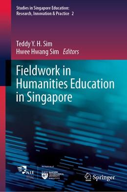 Abbildung von Sim | Fieldwork in Humanities Education in Singapore | 1. Auflage | 2021 | beck-shop.de