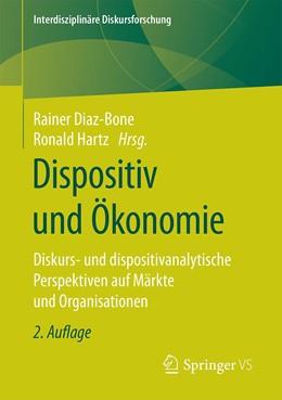 Abbildung von Diaz-Bone / Hartz   Dispositiv und Ökonomie   2. Auflage   2021   beck-shop.de