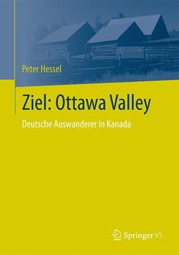 Abbildung von Hessel   Ziel: Ottawa Valley   1. Auflage   2020   beck-shop.de