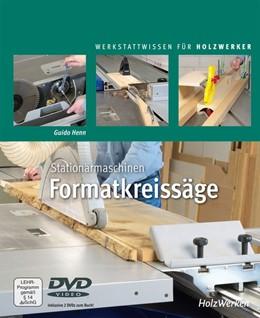 Abbildung von Henn | Stationärmaschinen - Formatkreissäge | 1. Auflage | 2020 | beck-shop.de