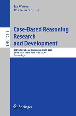 Abbildung von Watson / Weber | Case-Based Reasoning Research and Development | 1. Auflage | 2020 | 12311 | beck-shop.de