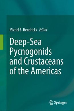 Abbildung von Hendrickx | Deep-Sea Pycnogonids and Crustaceans of the Americas | 1. Auflage | 2020 | beck-shop.de