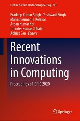Abbildung von Singh / Kolekar   Recent Innovations in Computing   1. Auflage   2021   701   beck-shop.de