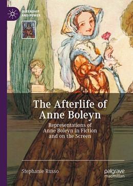 Abbildung von Russo | The Afterlife of Anne Boleyn | 1. Auflage | 2020 | beck-shop.de