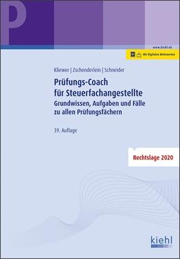 Abbildung von Kliewer / Zschenderlein | Prüfungs-Coach für Steuerfachangestellte | 39. Auflage | 2020 | beck-shop.de