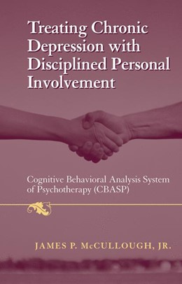 Abbildung von McCullough, Jr. | Treating Chronic Depression with Disciplined Personal Involvement | 2006 | Cognitive Behavioral Analysis ...