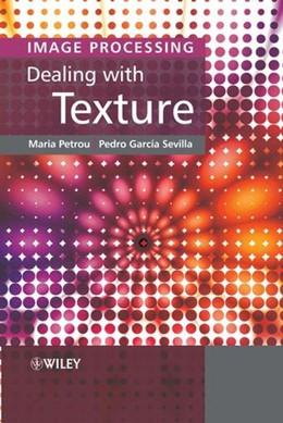 Abbildung von Petrou / Garcia Sevilla | Image Processing | 1. Auflage | 2006 | Dealing With Texture
