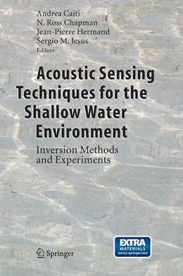 Abbildung von Caiti / Chapman / Hermand / Jesus | Acoustic Sensing Techniques for the Shallow Water Environment | 2006 | Inversion Methods and Experime...