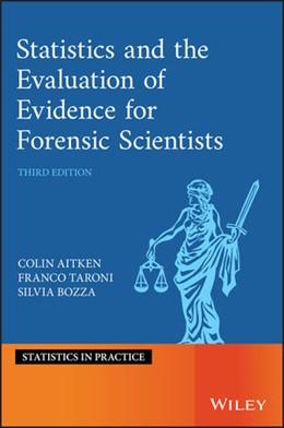 Abbildung von Aitken / Taroni | Statistics and the Evaluation of Evidence for Forensic Scientists | 3. Auflage | 2020 | beck-shop.de