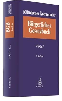 Abbildung von Münchener Kommentar zum Bürgerlichen Gesetzbuch: BGB, Band 8a: Sachenrecht, WEG nF - Einzelabnahme | 8. Auflage | 2021 | beck-shop.de