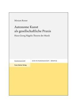 Abbildung von Roner | Autonome Kunst als gesellschaftliche Praxis | 1. Auflage | 2020 | 84 | beck-shop.de