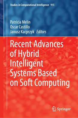 Abbildung von Melin / Castillo | Recent Advances of Hybrid Intelligent Systems Based on Soft Computing | 1. Auflage | 2020 | 915 | beck-shop.de