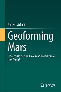 Abbildung von Malcuit   Geoforming Mars   1. Auflage   2020   beck-shop.de